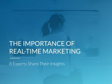 THE IMPORTANCE OF REAL-TIME MARKETING