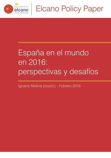 Elcano Policy Paper España en el mundo en 2016 perspectivas y desafíos