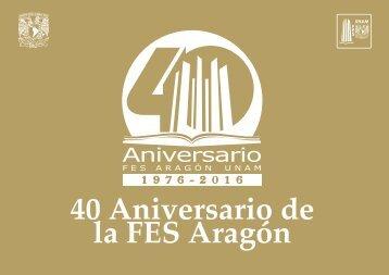 40 Aniversario de la FES Aragón