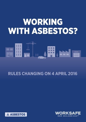 WORKING WITH ASBESTOS?