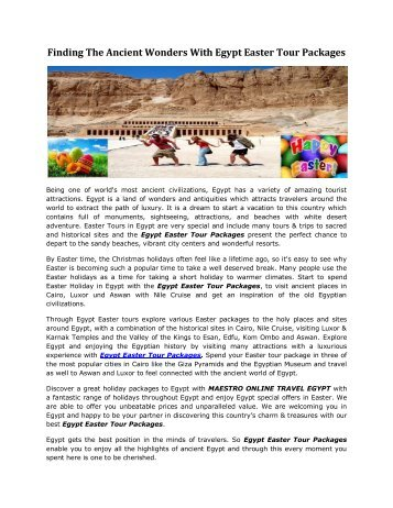 Finding The Ancient Wonders With Egypt Easter Tour Packages