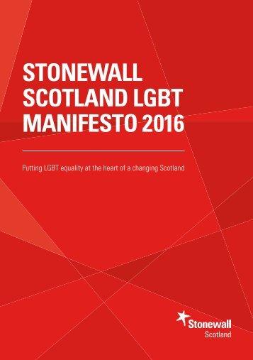 STONEWALL SCOTLAND LGBT MANIFESTO 2016