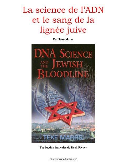 La science de l'ADNet le sang de lalignée juivePar Texe Marrs Et-le-sang-de-la-lignee-juive