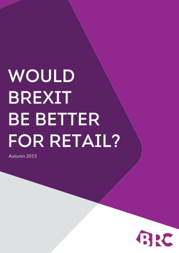 WOULD BREXIT BE BETTER FOR RETAIL?