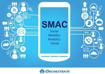 SMAC-Social Mobile Analytics Cloud