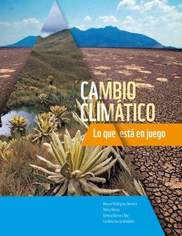 Cambio climático lo que está en juego