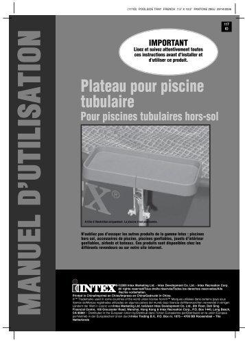 Plateau pour piscine tubulaire - Intex