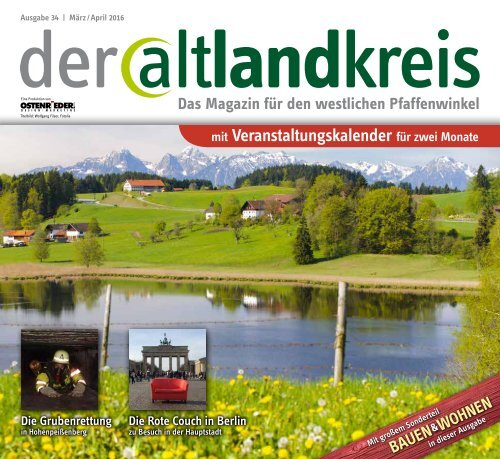 Altlandkreis - Das Magazin für den westlichen Pfaffenwinkel - März/April 2016
