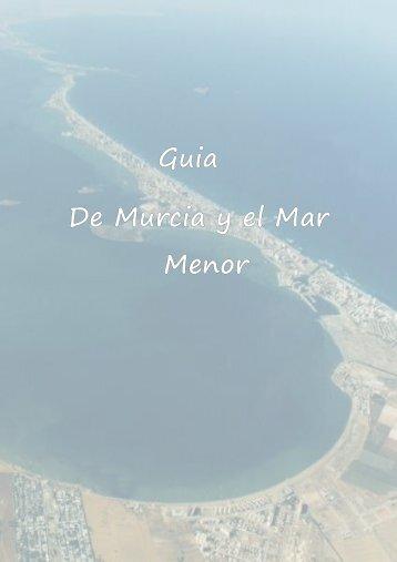Guia Turistica de Murcia la Costa Calida y el Mar Menor