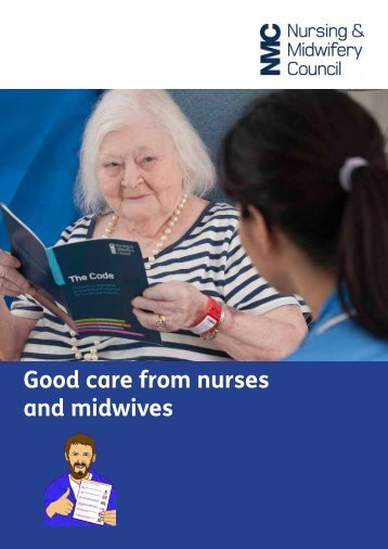 Good care from nurses and midwives