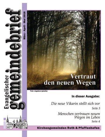 Evang. Kirchengemeinde Roth - Gemeindebrief März 2016 - Mai 2016