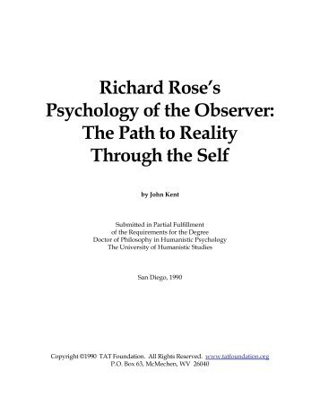 Richard Rose's Psychology of the Observer The Path to Reality Through the Self