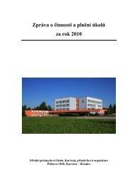 Zpráva o činnosti a plnění úkolů za rok 2010 - SPŠ-TP Karviná
