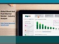 Global Blood And Fluid Warmer Market Outlook 2016-2021