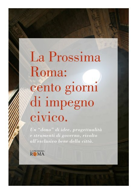 La Prossima Roma cento giorni di impegno civico