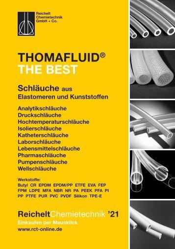 RCT Reichelt Chemietechnik GmbH + Co. - Thomafluid THE BEST Schläuche