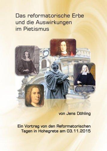 Das reformatorische Erbe und die Auswirkungen im PIetismus
