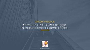 Solve the CIO – CMO struggle