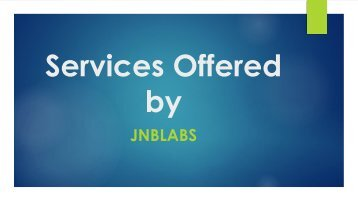 Services Offered by J n b labs