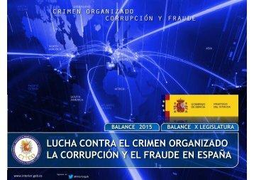 LUCHA CONTRA EL CRIMEN ORGANIZADO LA CORRUPCIÓN Y EL FRAUDE EN ESPAÑA