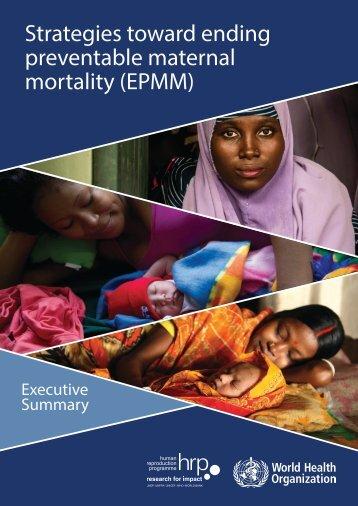 Strategies toward ending preventable maternal mortality (EPMM)
