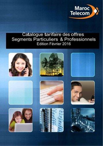 Catalogue tarifaire des offres Segments Particuliers & Professionnels