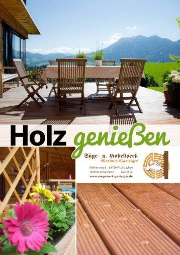Sägewerk Gasteiger – Holz genießen