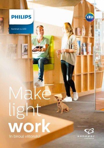 "Brosura campanie \"" Make Light Work\"""
