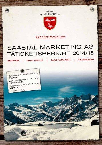 Saastal Marketing AG - Tätigkeitsbericht 2014/15
