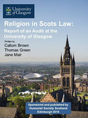 RELIGION IN SCOTS LAW THE REPORT OF AN AUDIT AT THE UNIVERSITY OF GLASGOW