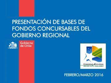 PRESENTACIÓN DE BASES DE FONDOS CONCURSABLES DEL GOBIERNO REGIONAL