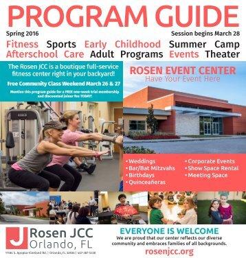 Rosen JCC: Program Guide Spring 2016