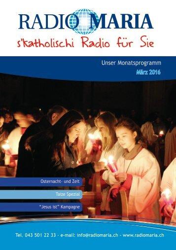 Radio Maria Schweiz - März 2016