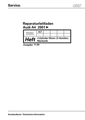 Service. Reparaturleitfaden Audi A4 2001