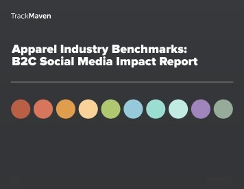 Apparel Industry Benchmarks B2C Social Media Impact Report