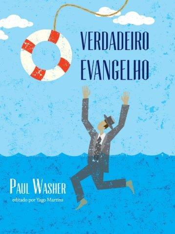 Paul Washer - O verdadeiro evangelho