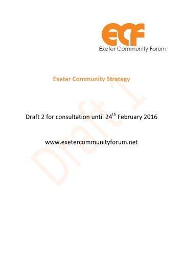 Draft 2 for consultation until 24 February 2016 www.exetercommunityforum.net