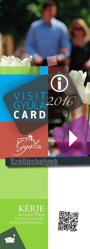 Visit Gyula Card Magazin 2016 Szálláshelyek
