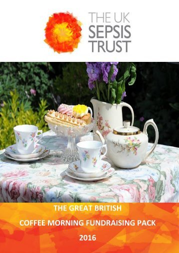 THE GREAT BRITISH COFFEE MORNING FUNDRAISING PACK 2016