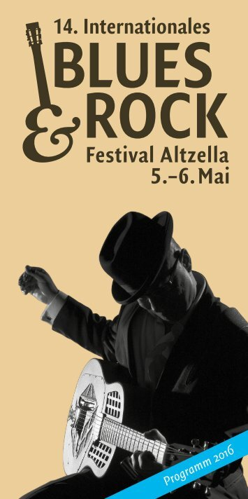 14. Blues & Rock Festival Altzella | 05. - 06. Mai 2016