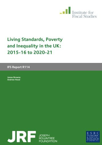 Living Standards Poverty and Inequality in the UK 2015-16 to 2020-21