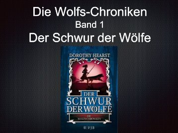 Die Wolfschroniken Band 1