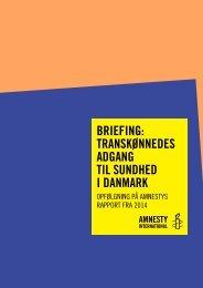 BRIEFING TRANSKØNNEDES ADGANG TIL SUNDHED I DANMARK