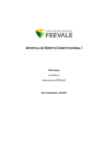 APOSTILA COMPLETA 2014-1 - DIREITO CONSTITUCIONAL I - FEEVALE