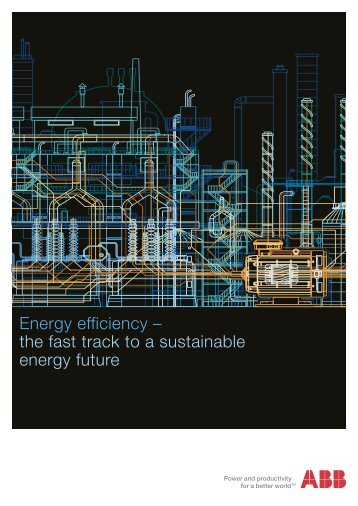 Energy efficiency – the fast track to a sustainable energy future