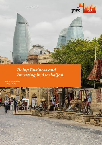 Doing Business and Investing in Azerbaijan