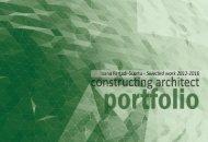 Constructing Architect Portfolio 2012-2016