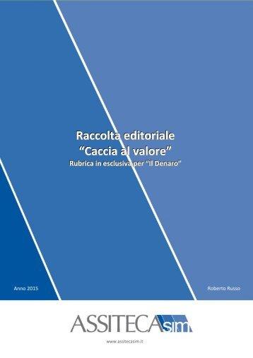 """Raccolta editoriale """"Caccia al valore"""""""