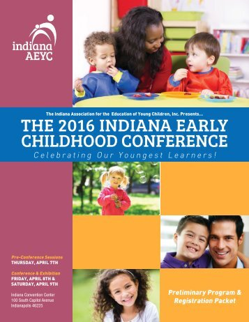 THE 2016 INDIANA EARLY CHILDHOOD CONFERENCE