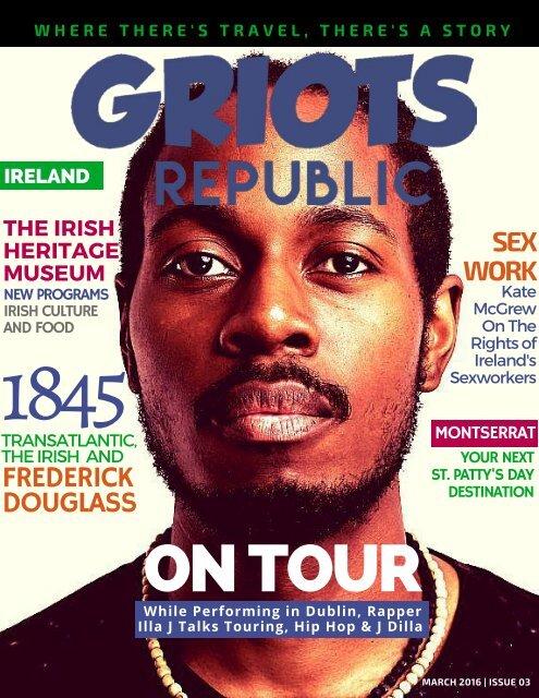 GRIOTS REPUBLIC - An Urban Black Travel Mag - March 2016